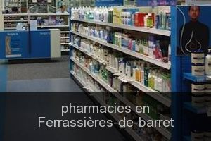 Pharmacies en Ferrassières-de-barret