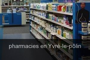 Pharmacies en Yvré-le-pôlin